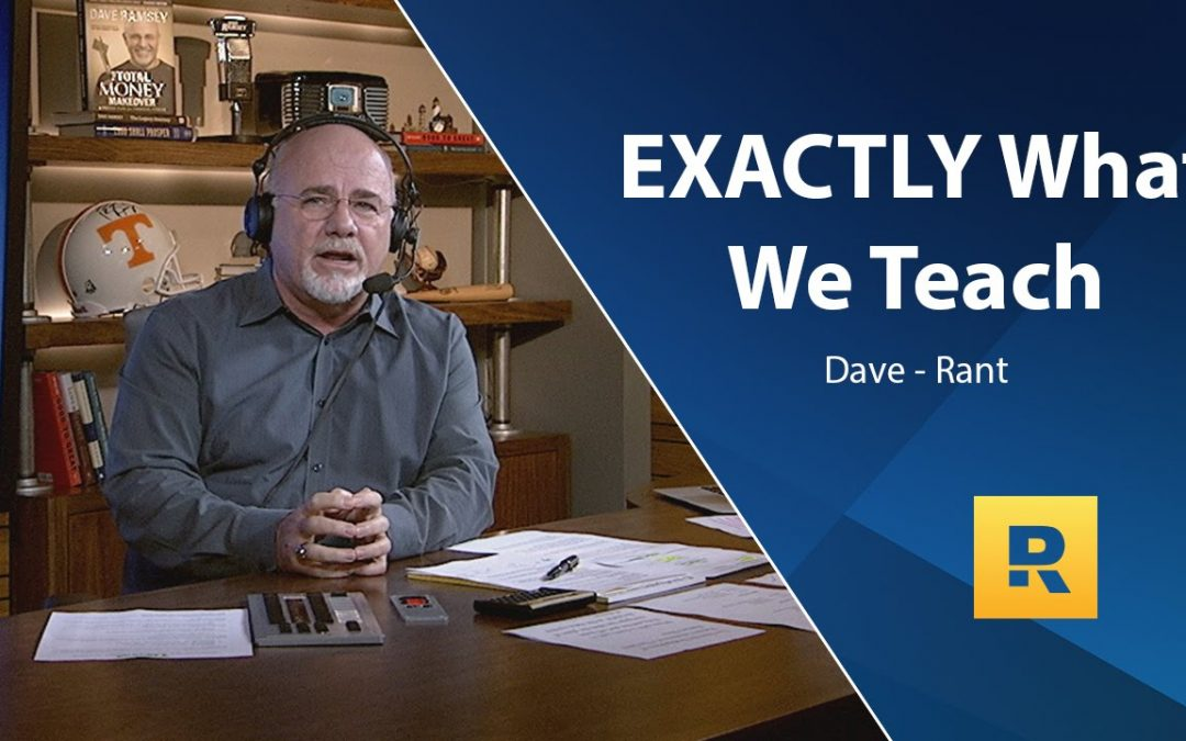 What Exactly Does Dave Ramsey Teach – The Summary
