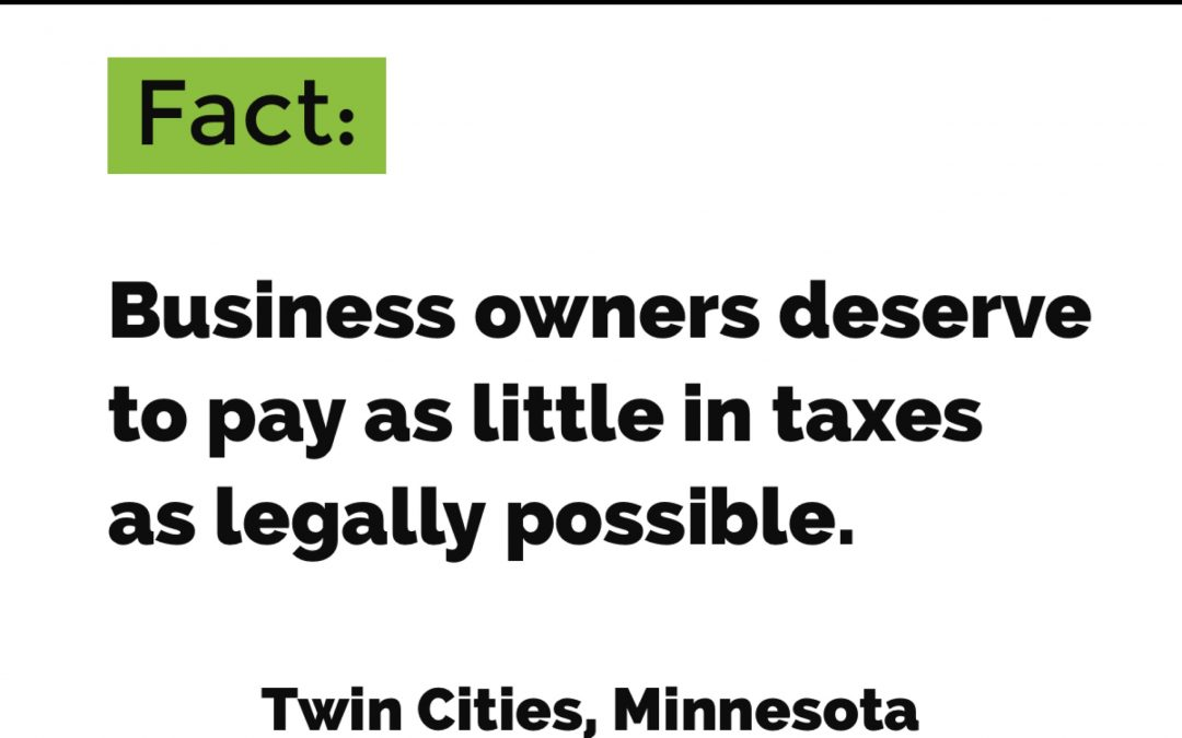 Business Owners Deserve to Pay as Little in Taxes as Possible