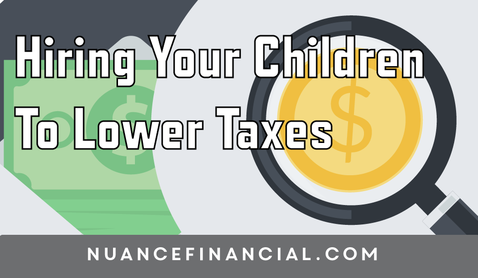 Business owners can lower taxes if they hire their kids