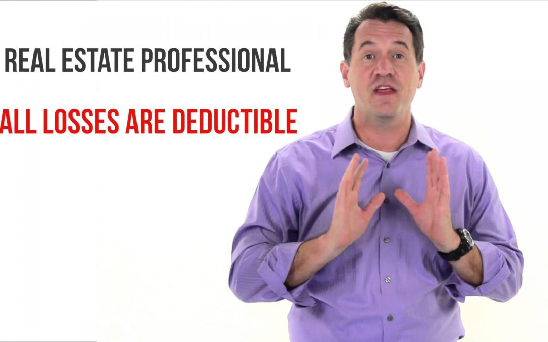 Real Estate Professional Classification – Increase the tax deductions for rental real estate