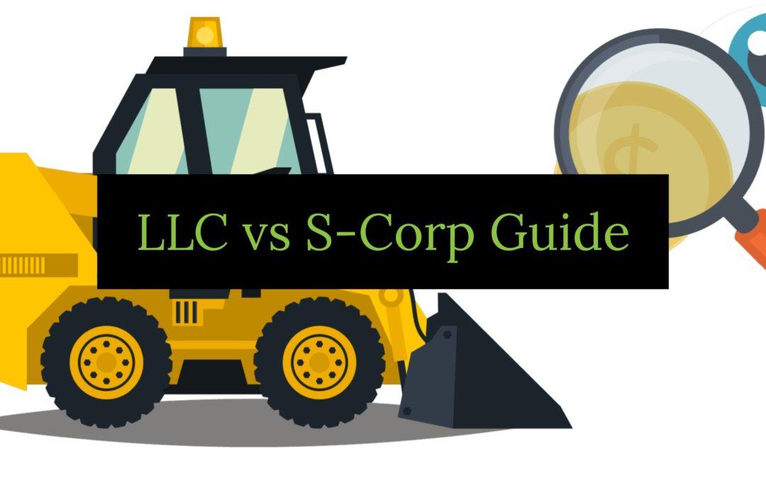 LLC vs S-Corp Guide
